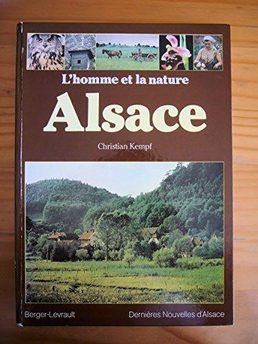 9782701304434: Alsace (Lhomme et la nature)