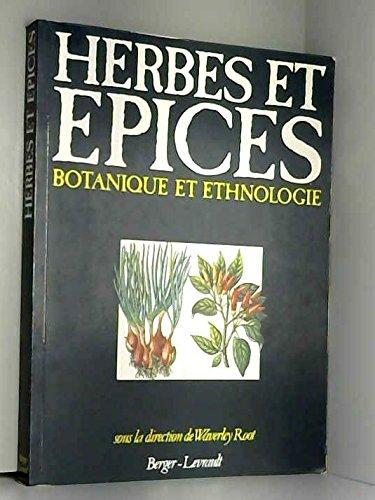 9782701304762: Herbes et épices : Botanique et ethnologie