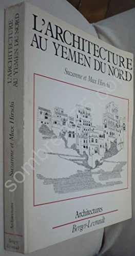 9782701305066: L'architecture au Yemen du Nord (Collection Architectures) (French Edition)