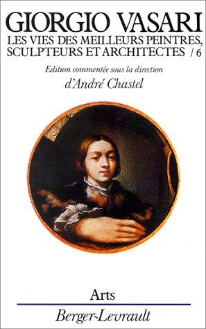 Les Vies des meilleurs peintre, sculpteurs et architectes (2701305357) by Vasari, Giorgio; Chastel, André