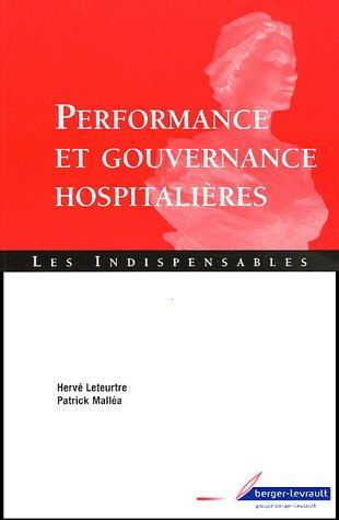 PERFORMANCE ET GOUVERNANCE HOSPITALIÈRES: LETEURTRE HERVE