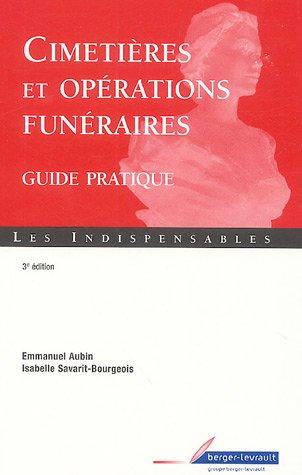9782701314846: Cimetières et opérations funéraires : Guide pratique