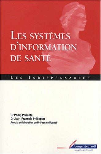 9782701315256: Les systèmes d'information de santé