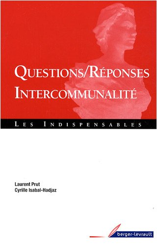 Questions/Rà ponses Intercommunalità (French Edition): BERGER-LEVRAULT