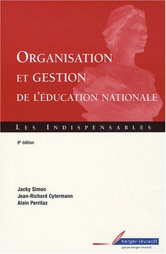9782701315836: Organisation et gestion de l'Education nationale