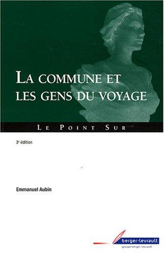 9782701316017: La commune et les gens du voyage