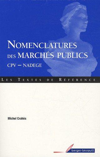 Nomenclatures des marchés publics (French Edition): Michel Crahès
