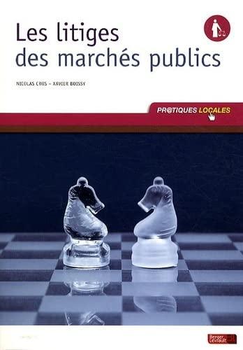 9782701316871: Les litiges des marchés publics (French Edition)