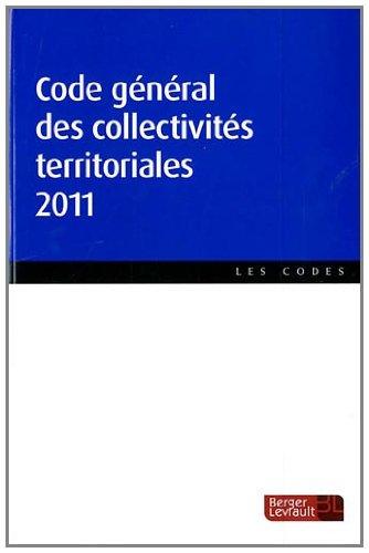 code général des collectivités territoriales (édition 2011): Collectif