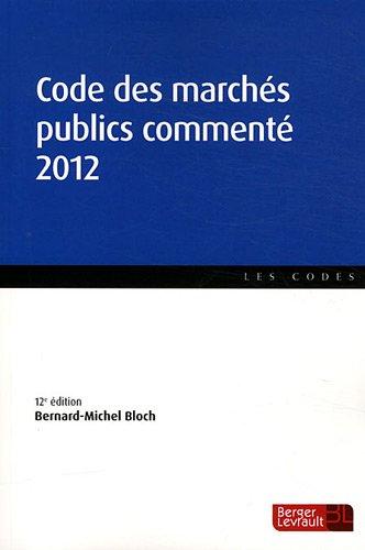 9782701317328: Code des march�s publics comment� 2012