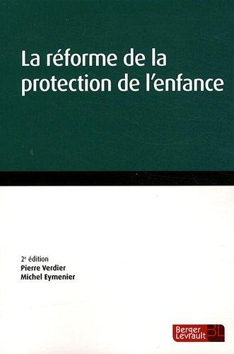 9782701317830: la réforme de la protection de l'enfance (2e édition)