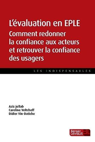 9782701318196: L'évaluation en collège et lycée : Confiance et engagement des acteurs et des usagers (Les indispensables)