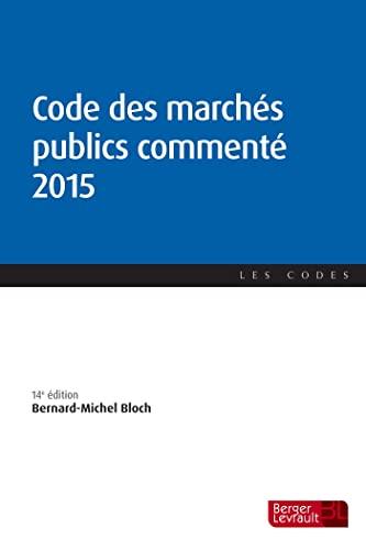 Code des machés publics commenté 2015