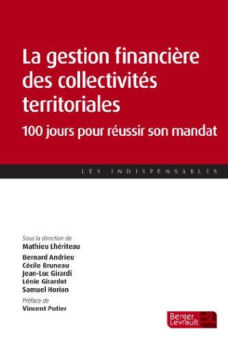 9782701318318: La gestion financière des collectivités territoriales : 100 jours pour réussir son mandat