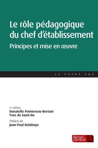 9782701318417: Le r�le p�dagogique du chef d'�tablissement : Principes et mise en oeuvre