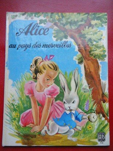 9782701506807: Alice au pays des merveilles.