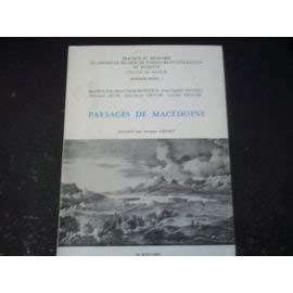 Paysages de Macédoine. Leurs caractères, leur évolution: BONDOUX R.-CL., CHEYNET