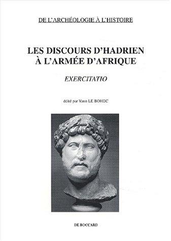 9782701801582: Les discours d'Hadrien à l'armée d'Afrique : Exercitatio (De l'archéologie à l'histoire)