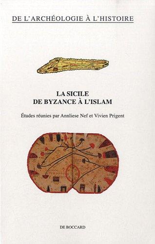 9782701802756: La Sicile de Byzance � l'Islam