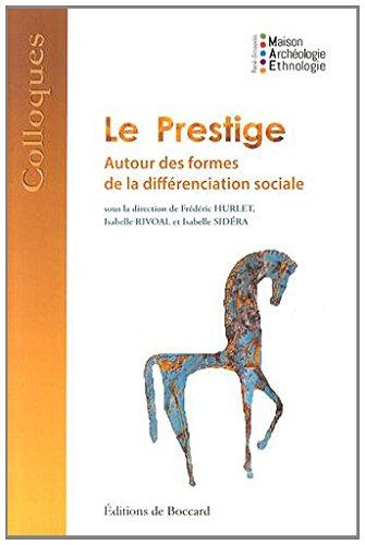 9782701803609: Le Prestige: autour des formes de la differenciation sociale