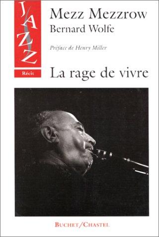 9782702013281: La Rage de vivre-Mezz Mezrow