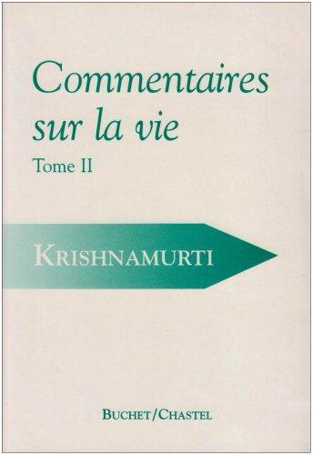 9782702013335: Commentaires sur la vie, tome 2