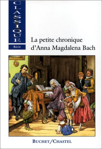 9782702013427: La Petite chronique d'Anna Magdalena Bach