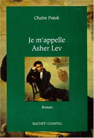 9782702013700: Je m'appelle asher lev
