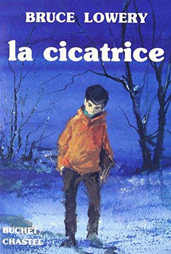 9782702014967: La Cicatrice
