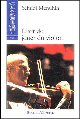 9782702015049: Art de jouer du violon (L')