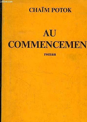 Au commencement (2702015239) by Potok, Chaïm; Tisserand, N.