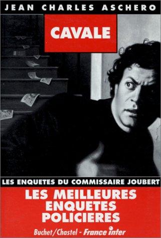 9782702015889: Cavale: Les enquêtes du commissaire Joubert (French Edition)