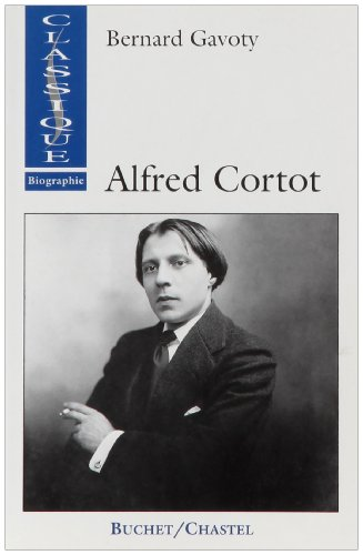 9782702016312: Alfred Cortot