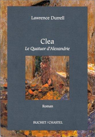 CLEA LE QUATUOR D ALEXANDRIE: DURRELL LAWRENCE