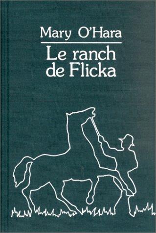 9782702100592: Le Ranch de Flicka