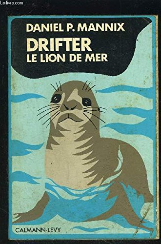 DRIFTER (Rare French version) = LE LION DE MER.