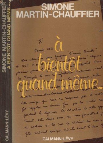 9782702101353: A bientot quand meme (French Edition)