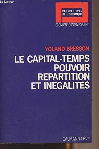 9782702101940: Le capital-temps: Pouvoir, répartition et inégalités (Perspectives de l'économique) (French Edition)
