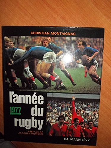 9782702102077: L'annee du rugby 1977