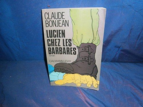 9782702102138: Lucien chez les barbares: Roman (French Edition)