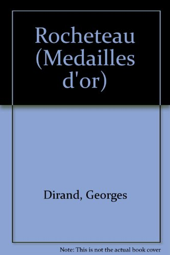 9782702102190: Rocheteau (Medailles d'or) (French Edition)