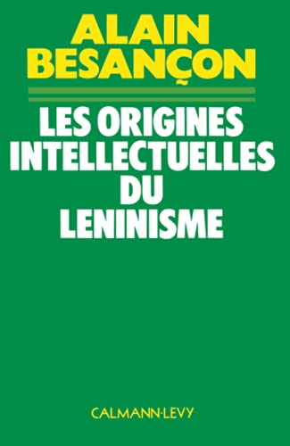 9782702102305: Les origines intellectuelles du léninisme (Archives des sciences sociales) (French Edition)