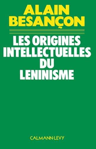 9782702102305: Les Origines intellectuelles du léninisme