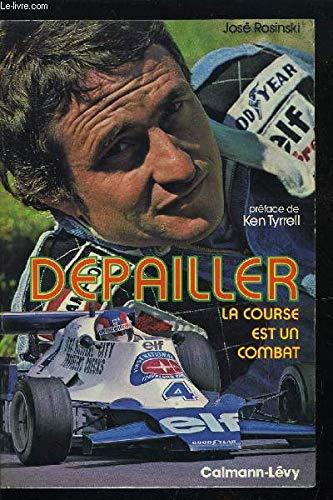 9782702102602: Depailler: La course est un combat (Medailles d'or) (French Edition)