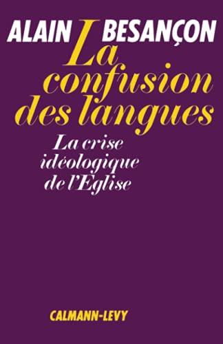 9782702102770: La Confusion des langues: La crise idéologique de l'Église (Archives des sciences sociales) (French Edition)