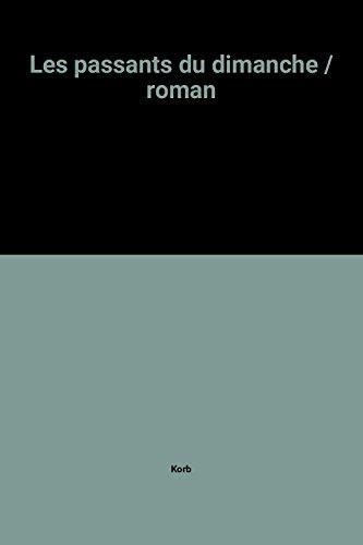 9782702103241: Les passants du dimanche: Roman (French Edition)