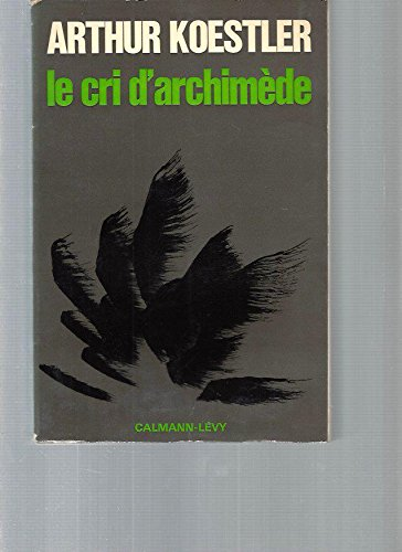 9782702103432: LE CRI D'ARCHIMEDE