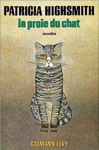 9782702104095: La proie du chat