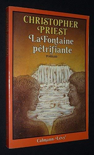 9782702104330: La Fontaine pétrifiante