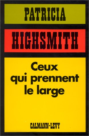 9782702104477: Ceux qui prennent le large (French Edition)